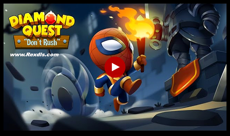 Diamond Quest Don't Rush! Mod Apk